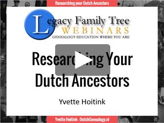 Researching your Dutch Ancestors Webinar