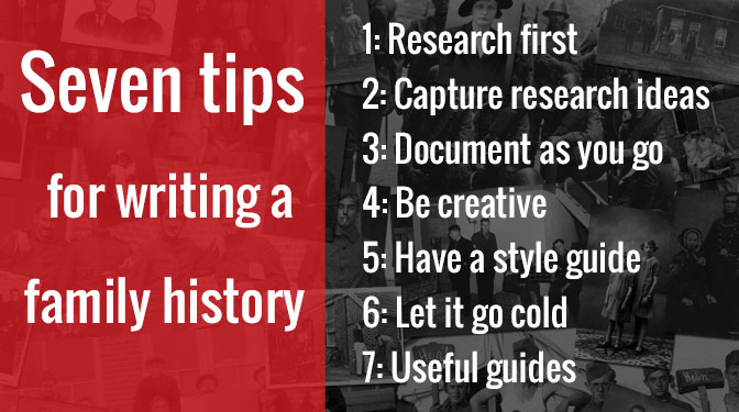 seven tips for writing a family history